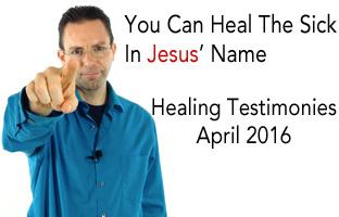Healing Testimonies - April 2016
